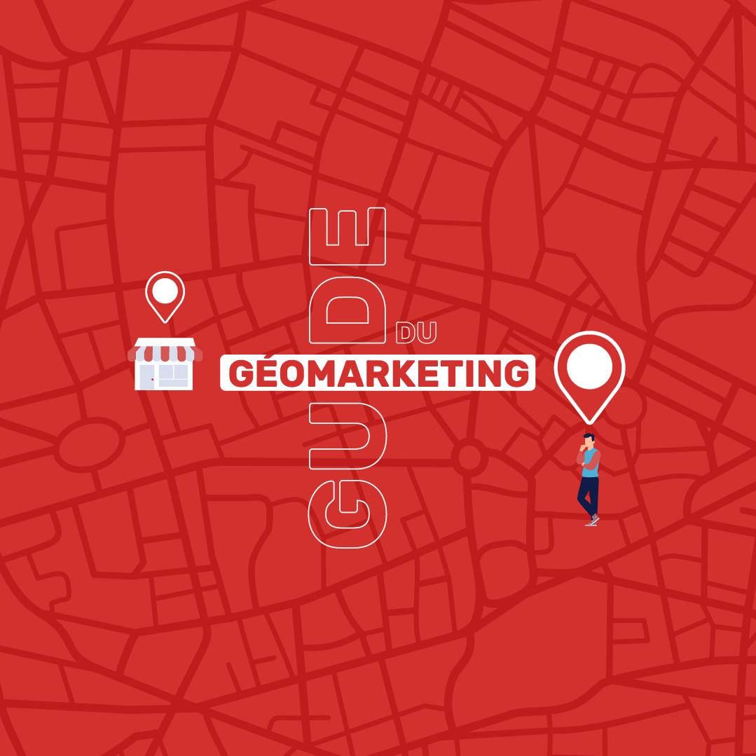 guide du géomarketing pour les retailers